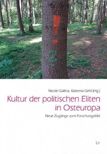 Kultur der politischen Eliten in Osteuropa