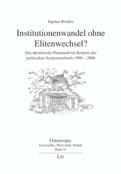 Institutionenwandel ohne Elitenwechsel