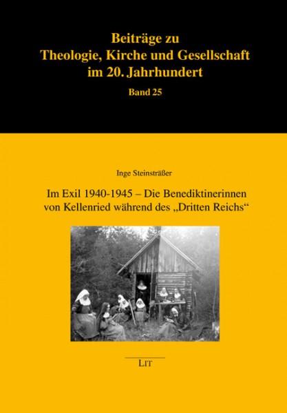 """Im Exil 1940-1945 - Die Benediktinerinnen von Kellenried während des """"Dritten Reichs"""""""