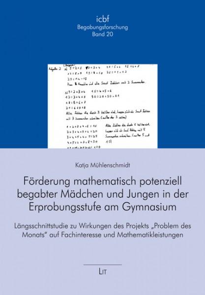 Förderung mathematisch potenziell begabter Mädchen und Jungen in der Erprobungsstufe am Gymnasium
