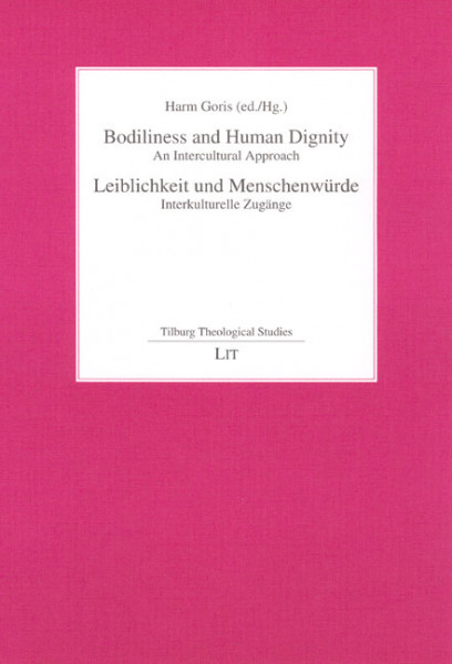 Bodiliness and Human Dignity. An Intercultural Approach