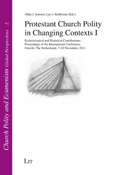 Protestant Church Polity in Changing Contexts I