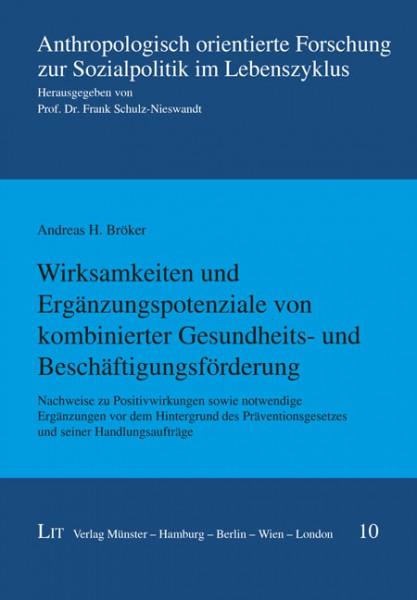 Wirksamkeiten und Ergänzungspotenziale von kombinierter Gesundheits- und Beschäftigungsförderung