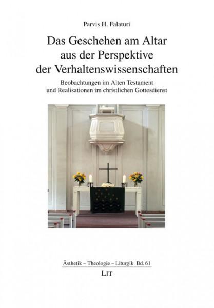 Das Geschehen am Altar aus Perspektive der Verhaltenswissenschaften