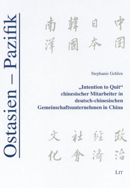 """""""Intention to Quit"""" chinesischer Mitarbeiter in deutsch-chinesischen Gemeinschaftsunternehmen in China"""
