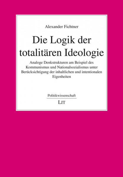 Die Logik der totalitären Ideologie