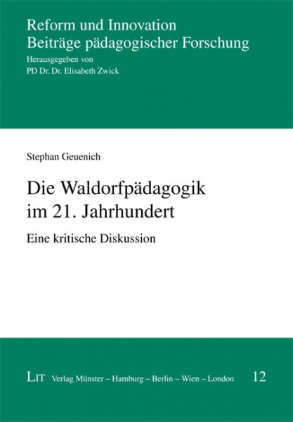 Die Waldorfpädagogik im 21. Jahrhundert