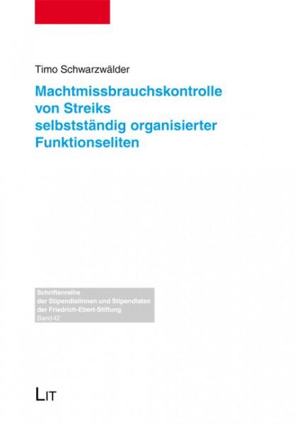 Machtmissbrauchskontrolle von Streiks selbstständig organisierter Funktionseliten