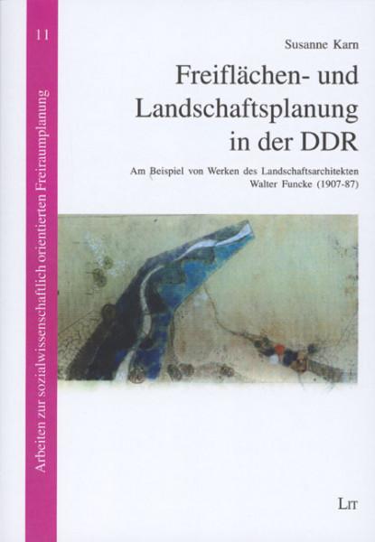 Freiflächen- und Landschaftsplanung in der DDR