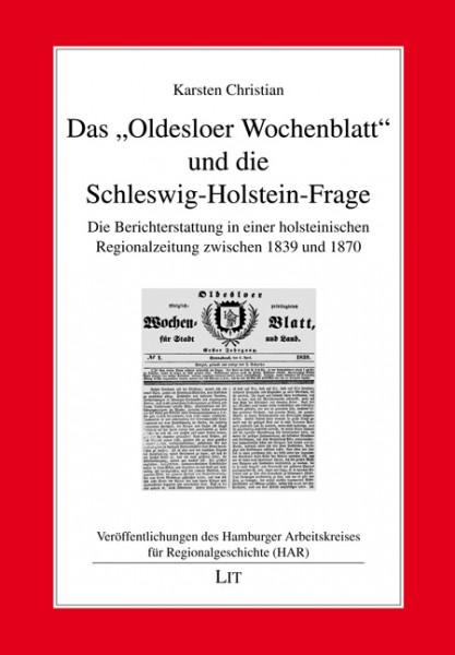 """Das """"Oldesloer Wochenblatt"""" und die Schleswig-Holstein-Frage"""