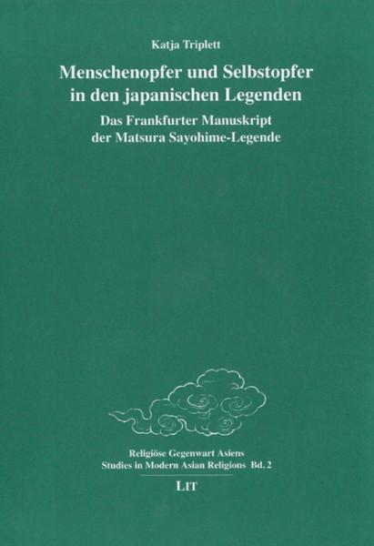 Menschenopfer und Selbstopfer in den japanischen Legenden