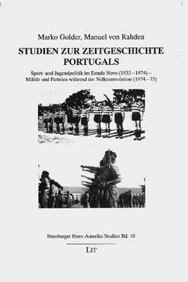 Studien zur Zeitgeschichte Portugals