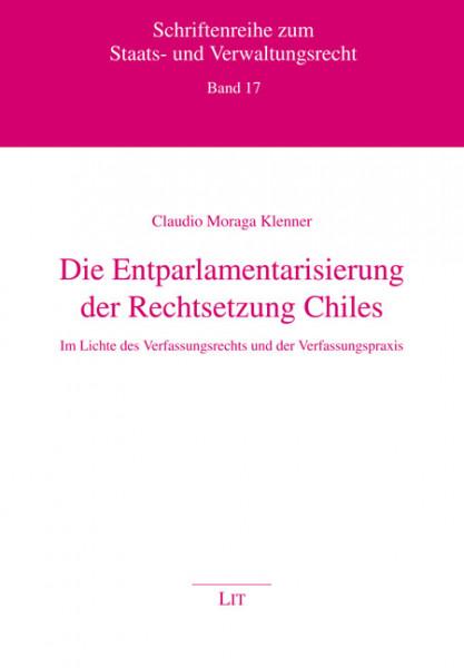 Die Entparlamentarisierung der Rechtsetzung Chiles