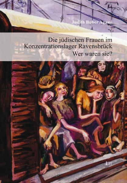Die jüdischen Frauen im Konzentrationslager Ravensbrück - Wer waren sie?