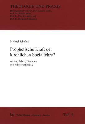 Prophetische Kraft der kirchlichen Soziallehre?