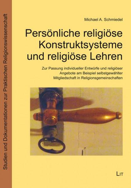 Persönliche religiöse Konstruktsysteme und religiöse Lehren