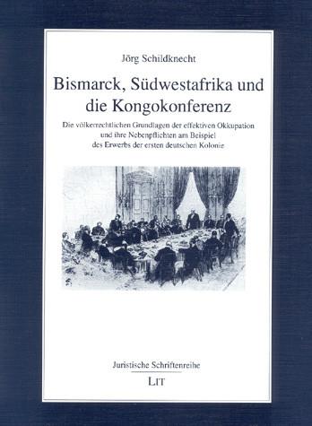Bismarck, Südwestafrika und die Kongokonferenz