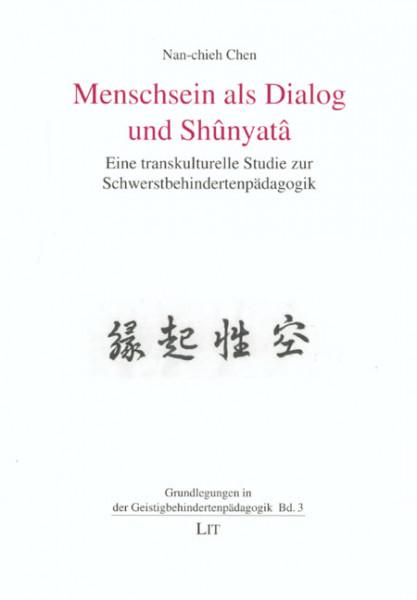 Menschsein als Dialog und Shûnyatâ