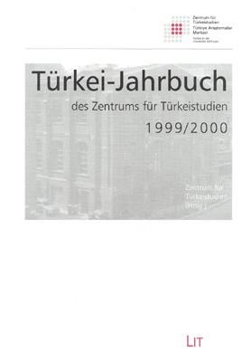 Türkei-Jahrbuch des Zentrums für Türkeistudien 1999/2000