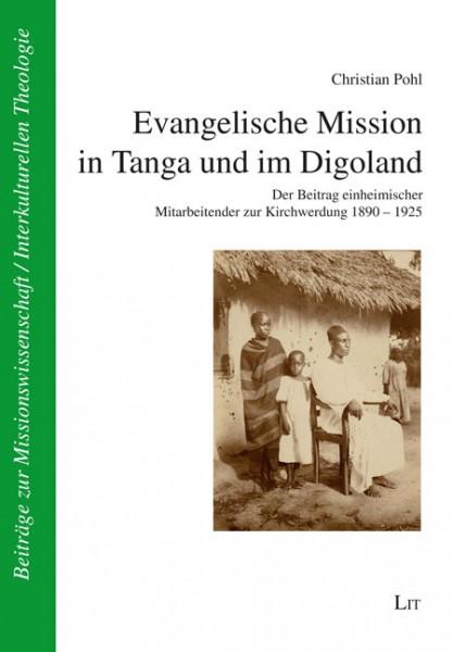 Evangelische Mission in Tanga und im Digoland