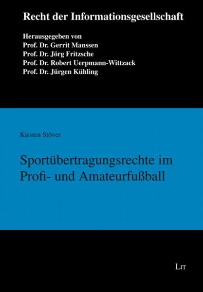 Sportübertragungsrechte im Profi- und Amateurfußball