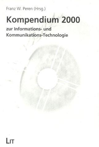 Kompendium 2000 zur Informations- und Kommunikations-Technologie