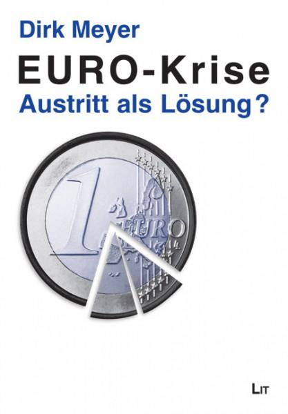 EURO-Krise: Austritt als Lösung?