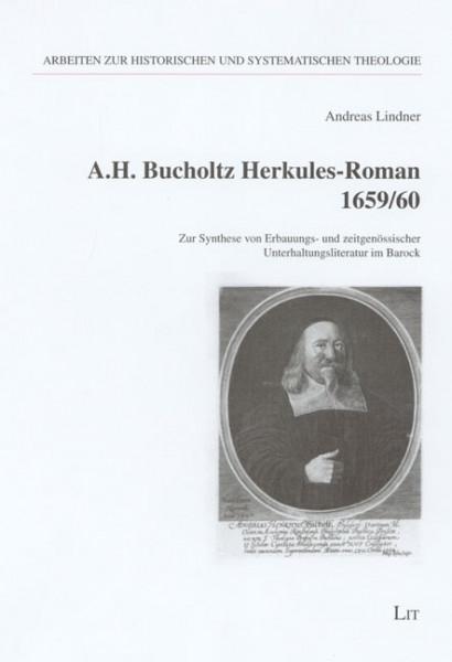 A.H. Bucholtz Herkules-Roman 1659/60