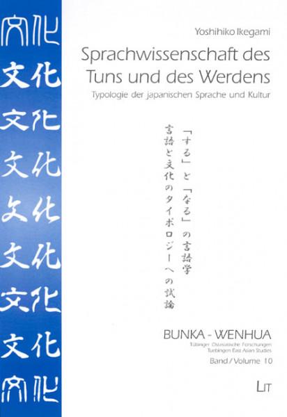 Sprachwissenschaft des Tuns und des Werdens