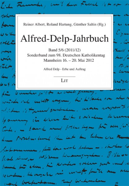 Alfred-Delp-Jahrbuch. Band 5-6/2011-2012