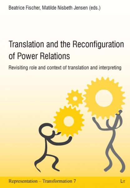 Translation and the Reconfiguration of Power Relations