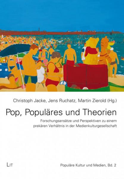 Pop, Populäres und Theorien