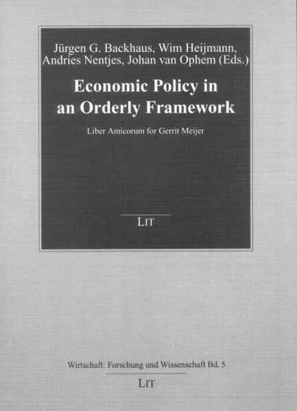 Economic Policy in an Orderly Framework