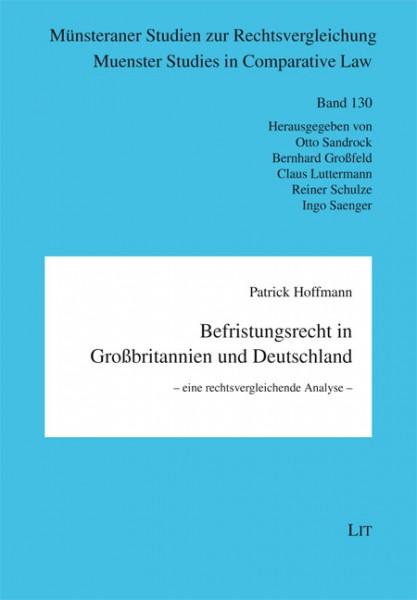 Befristungsrecht in Großbritannien und Deutschland - eine rechtsvergleichende Analyse -