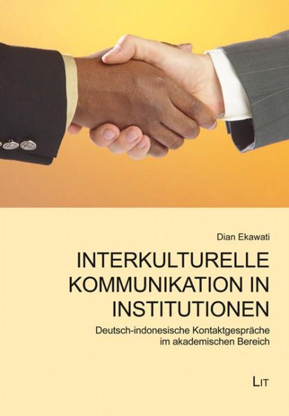 Interkulturelle Kommunikation in Institutionen