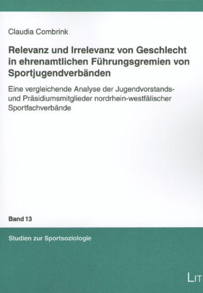 Relevanz und Irrelevanz von Geschlecht in ehrenamtlichen Führungsgremien von Sportjugendverbänden