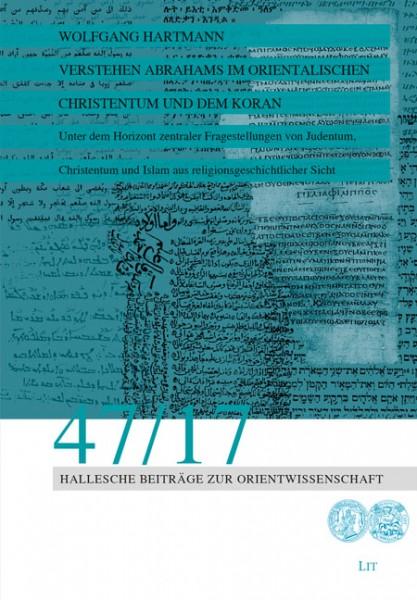 Verstehen Abrahams im orientalischen Christentum und dem Koran