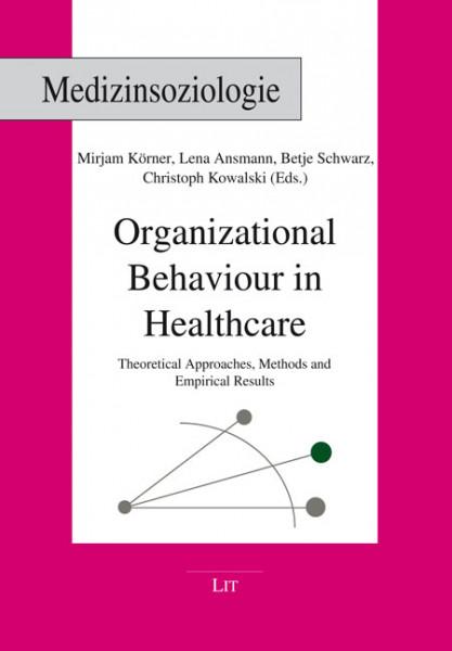 Organizational Behaviour in Healthcare