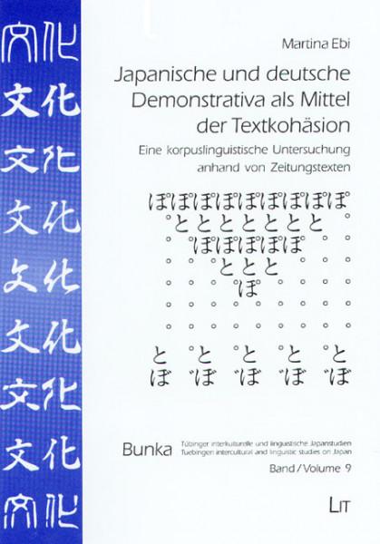 Japanische und deutsche Demonstrativa als Mittel der Textkohäsion