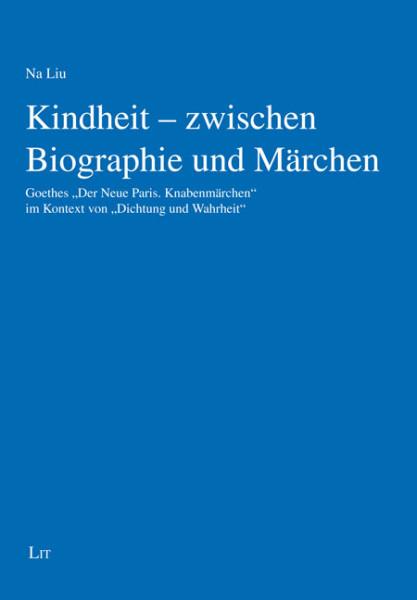 Kindheit - zwischen Biographie und Märchen