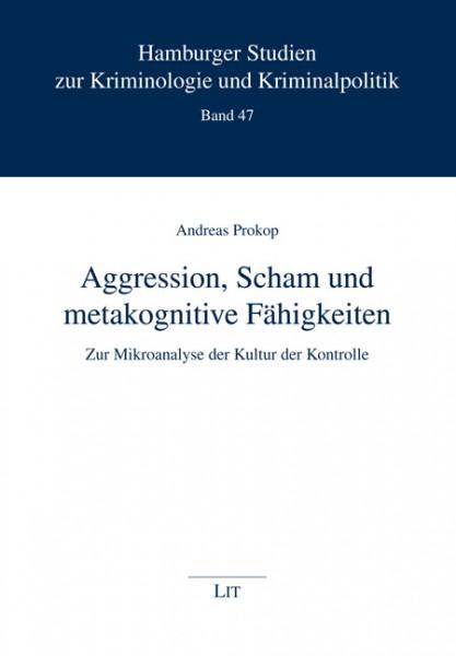 Aggression, Scham und metakognitive Fähigkeiten