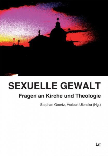 Sexuelle Gewalt: Fragen an Kirche und Theologie