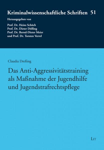 Das Anti-Aggressivitätstraining als Maßnahme der Jugendhilfe und Jugendstrafrechtspflege