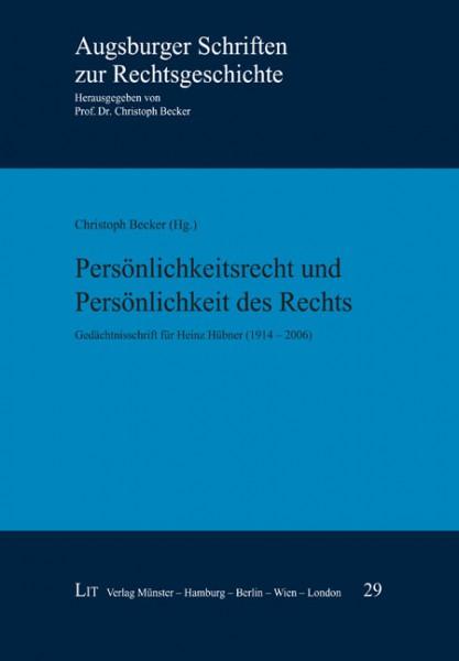 Persönlichkeitsrecht und Persönlichkeit des Rechts