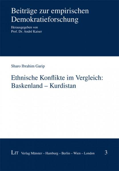 Ethnische Konflikte im Vergleich: Baskenland - Kurdistan