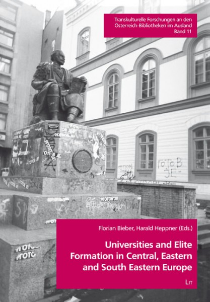 Universities and Elite Formation in Central, Eastern and South Eastern Europe