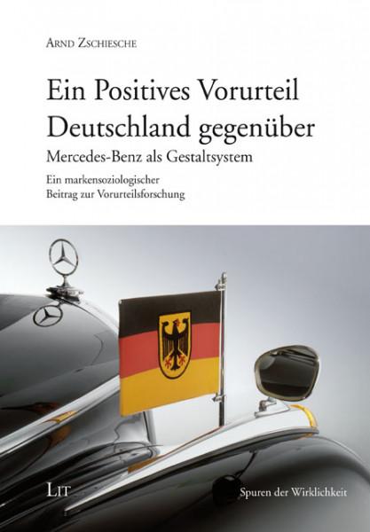 Ein Positives Vorurteil Deutschland gegenüber