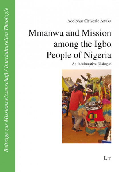 Mmanwu and Mission among the Igbo People of Nigeria