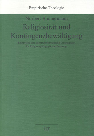 Religiosität und Kontingenzbewältigung