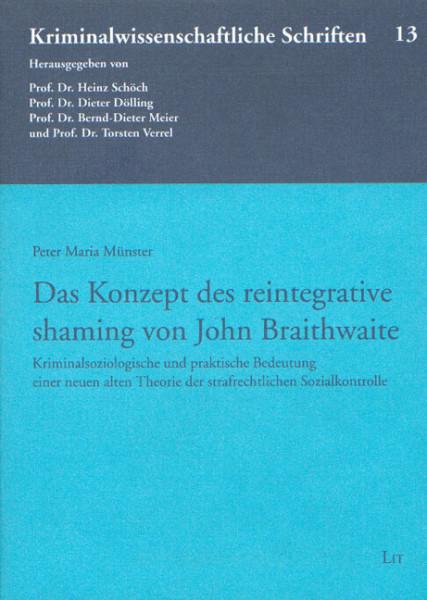 Das Konzept des reintegrative shaming von John Braithwaite